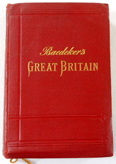 Great Britain.  Handbook for Travellers, Baedeker, Karl