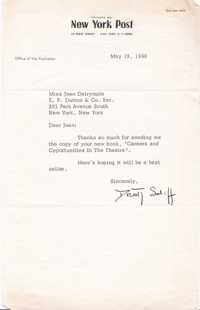TYPED LETTER TO CITY CENTER PRODUCER JEAN DALRYMPLE SIGNED BY NEW YORK POST PUBLISHER DOROTHY SCHIFF, NEW YORK'S FIRST FEMALE NEWSPAPER PUBLISHER., Schiff, Dorothy. (1903-1989). Publisher of the New York Post, New York's first female newspaper publisher.