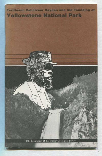 Ferdinand Vandiveer Hayden and the Founding of Yellowstone National Park, U.S. Department of the Interior