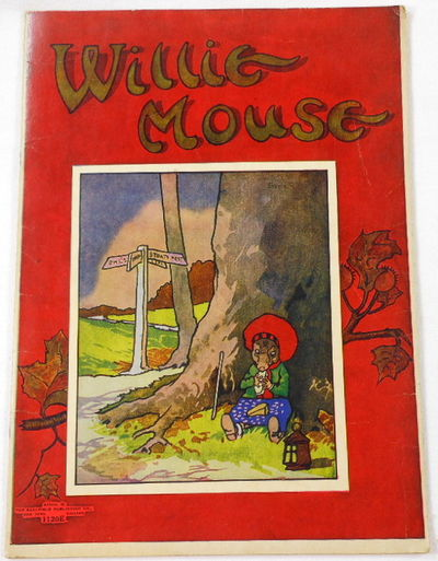 Willie Mouse, Anonymous [Alta Tabor]. Illustrated By Ernest Aris