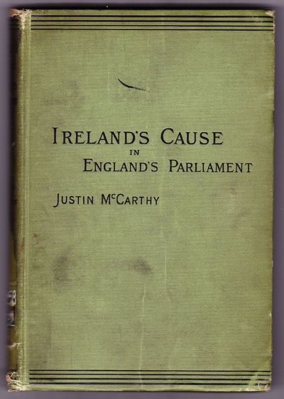 Ireland's Cause in England's Parliament, McCarthy, Justin