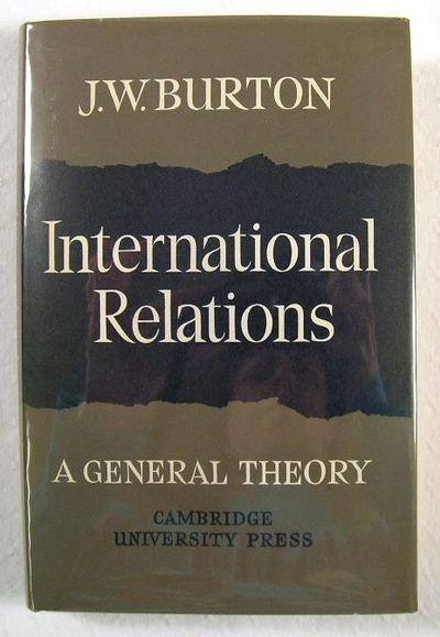 International Relations : A General Theory, Burton, J.W.