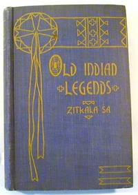 Old Indian Legends Zitkala-S?a