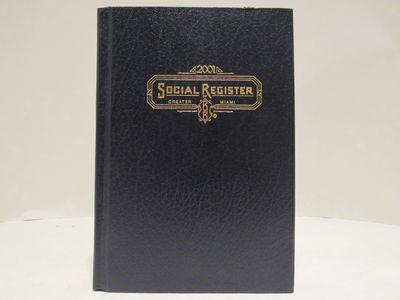 Social Register of Greater Miami for 2001 (International Edition)