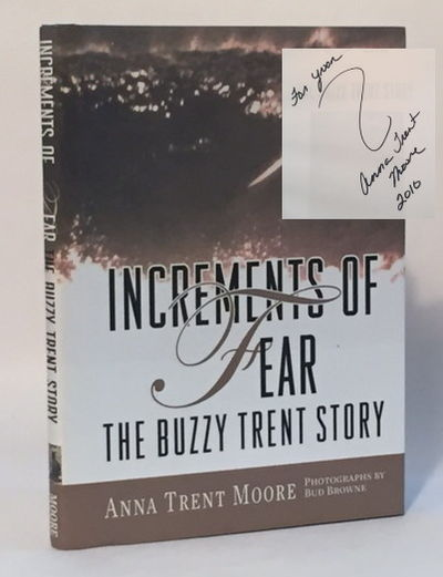 Increments of Fear: The Buzzy Trent Story, Moore, Anna Trent
