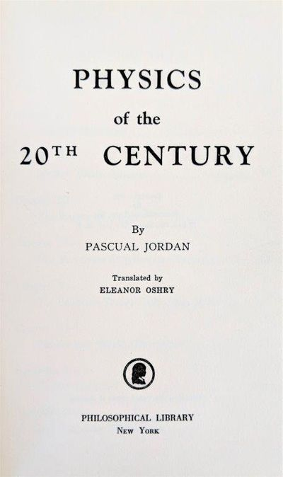 Image for Physics of the 20th Century. Translated by Eleanor Oshry.