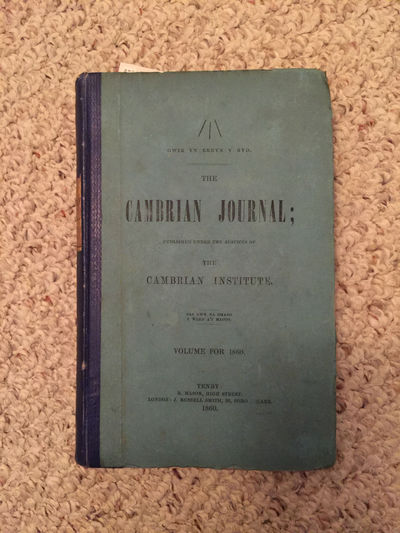 The Cambrian Journal; Published Under The Auspices Of The Cambrian Institute Volume for 1860  Original Blue Cambrian Institute 1860 Hardcover Binding, Ab Ithel Edited Owen Pughe, Iolo Morganwg