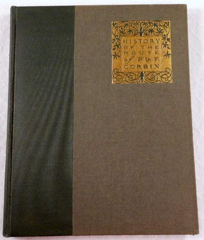 History of the House of P. & F. Corbin, John B. Comstock; George C. Atwell