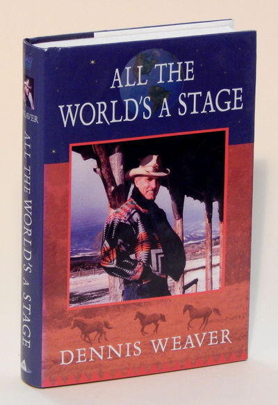 All the World's a Stage, Weaver, Dennis