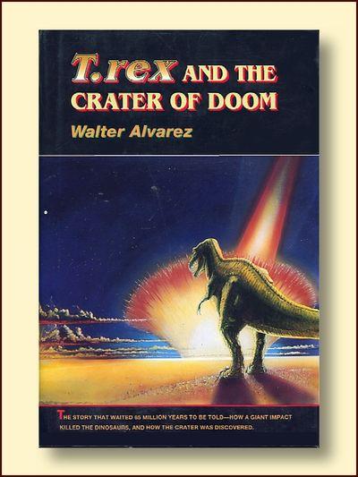 T Rex and the Crater of Doom, Alvarez, Walter