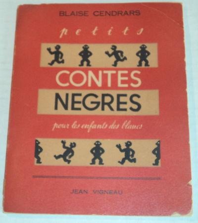 PETITS CONTES NEGRES POUR LES ENFANTS DES BLANCS., (Bernard, Francis). Cendrars, Blaise.