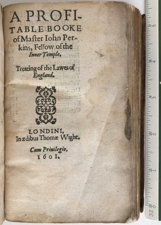 Image for A Profitable Booke of Master John Perkins, Fellow of the Inner Temple. Treating of the Lawes of England.