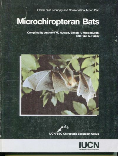 Microchiropteran Bats, Hutson, Anthony M., Simon P. Michleburgh and Paul A Racey
