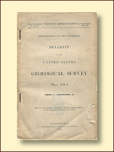 Bulletin of the United States Geological Survey No. 185 Series F Geography, 26 Results of Spirit Leveling Fiscal Year 1900-'01, Wilson, H.m., Renshawe, J.h.., Douglas, E.n., Goode, R.u.