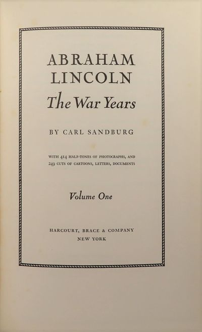 Image for Abraham Lincoln The War Years (SIGNED) 4 volume set With 414 half-tones of photographs, and 249 cuts of cartoons, letters, documents.