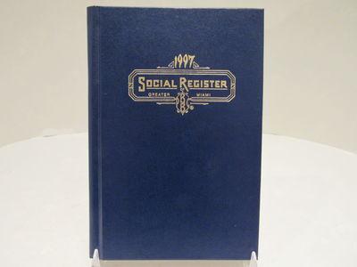 Social Register of Greater Miami for 1997