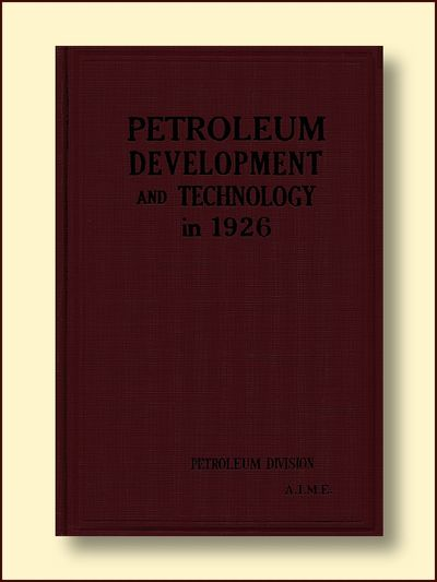 Petroleum Development and Technology in 1926