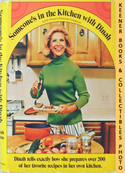 Someone 39 S In The Kitchen With Dinah Dinah Shore 39 S