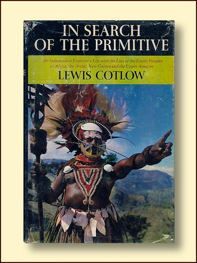 In Search of the Primitive, Cotlow, Lewis