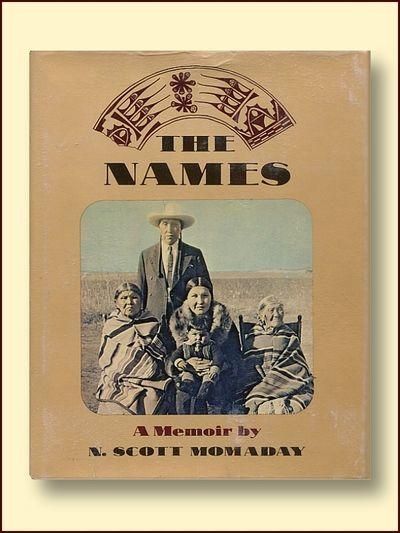 The Names: A Memoir, Momaday, N. Scott