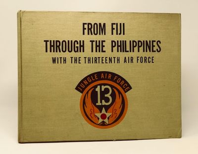 From Fiji through the Philippines with the Thirteenth Air Force, Lippincott, Lt. Col. Benjamin E.