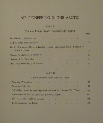 Image for Air Pioneering in the Arctic: The Two Polar Flights of Roald Amundsen and  Lincoln Ellsworth Part I: The 1925 Flight from Spitzbergen to 88 Degrees  North; Part II: The First Crossing of the Polar Sea, 1926