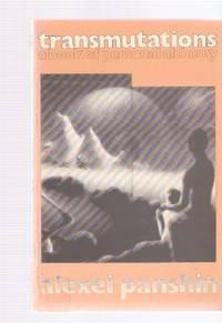 Transmutations: A book of personal alchemy, Panshin, Alexei
