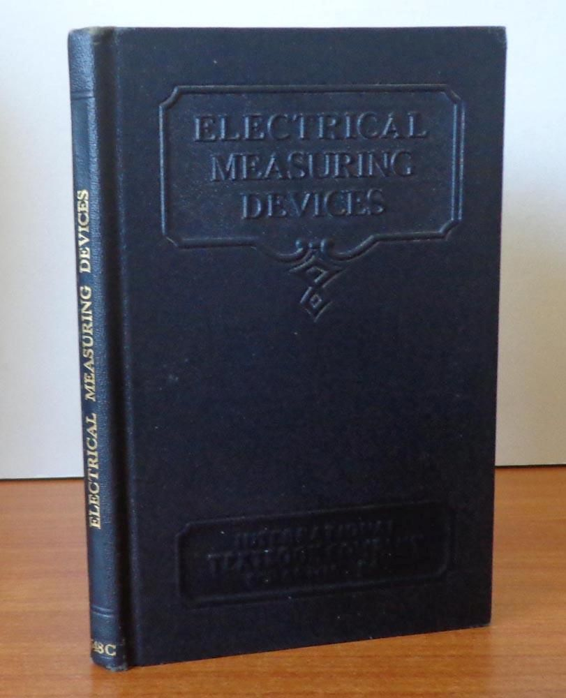 Electrical Measuring Devices : Electrical measuring devices international textbook