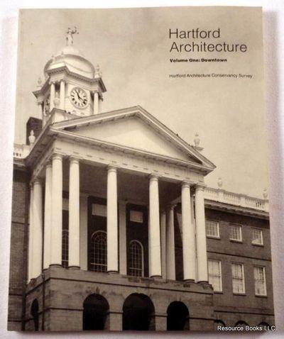 Hartford Architecture.  Volume One [1]: Downtown, Hartford Architecture Conservancy Study.  Anne Crofoot Kuckro, Director