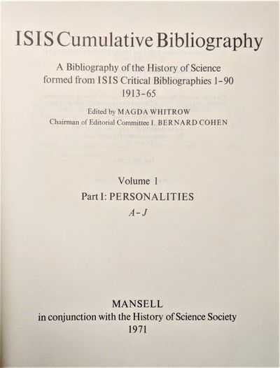 Image for ISIS Cumulative Bibliography, a Bibliography of the History of Science Formed from ISIS Critical Bibliographies 1-90, 1913-65…..