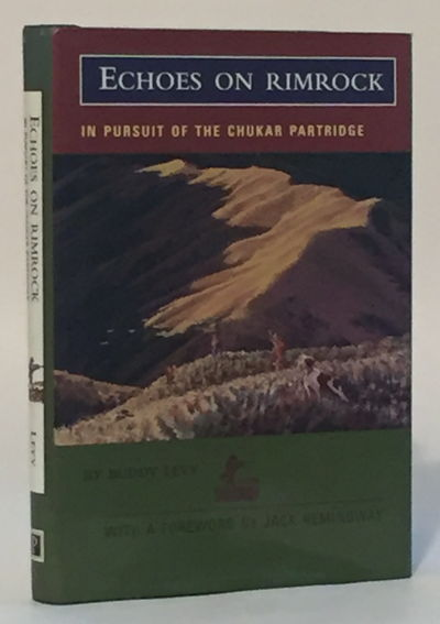 Echoes on Rimrock: In Pursuit of the Chukar Partridge, Levy, Buddy