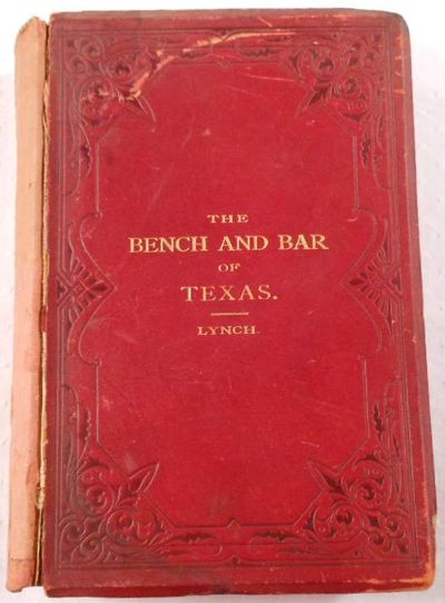 The Bench and Bar of Texas, Lynch, James D.