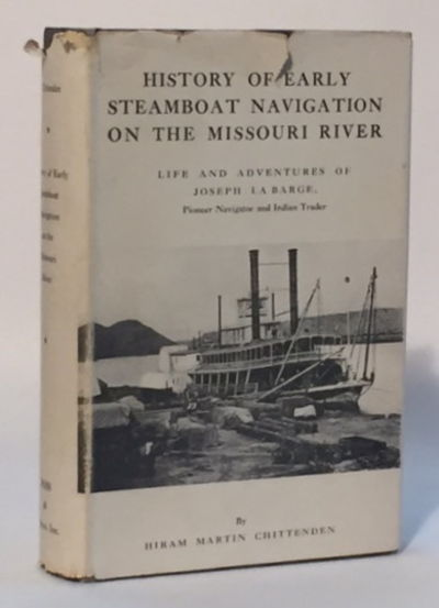 History of Early Steamboat Navigation on the Missouri River, Chittenden, Hiram Martin