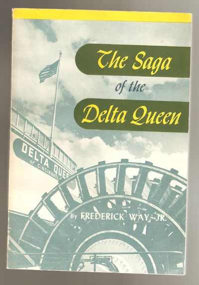 The Saga of the Delta Queen, Way, Frederick Jr.
