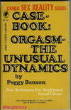 CASEBOOK: ORGASM - THE UNUSUAL DYNAMICS