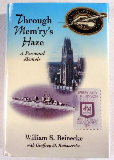 Through Mem'ry's Haze: A Personal Memoir, Beinecke, William Sperry; Kabaservice, Geoffrey M.