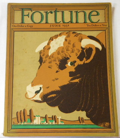 Fortune Magazine. June 1931. Volume III, Number 6, Fortune Magazine. Edited By Henry R. Luce