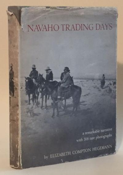Navaho Trading Days, Hegemann, Elizabeth Compton