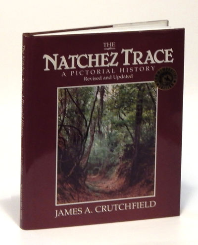 Image for The Natchez Trace: A Pictorial History, Revised and Updated