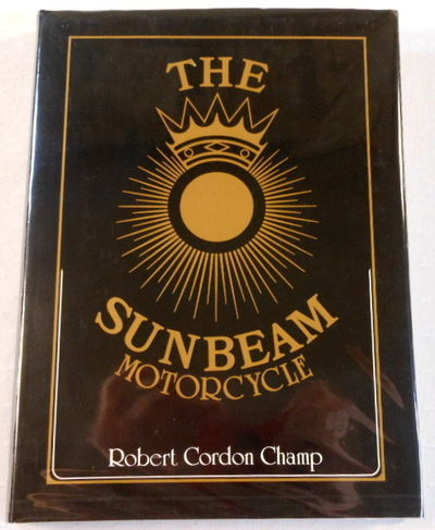 The Sunbeam Motorcycle [A Foulis Motorcycling Book]