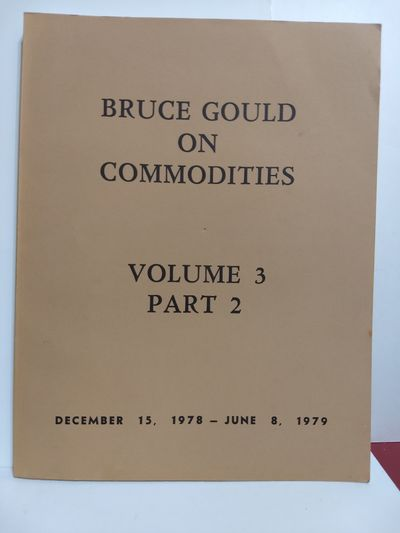 Image for Bruce Gould on Commodities Volume 3 Part 2