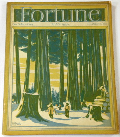 Fortune Magazine. May 1930. Volume I, Number 4, Fortune Magazine. Edited By Henry R. Luce