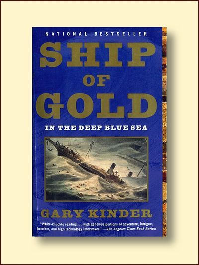 Ship of Gold in the Deep Blue Sea, Kinder, Gary