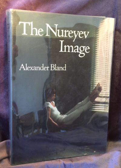 The Nureyev Image Signed Copy, Bland, Alexander
