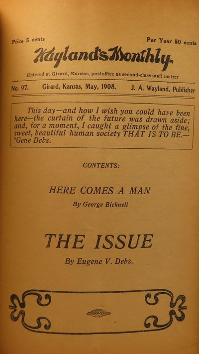 Image for [Socialist Journals--See description for full list] A Dialogue-The Capitalist Farmer and the Socialist Wage-Earner; PA and Young America; One-Hoss Philosophy No. 16 and No. 29; At Finnegan's Cigar Store; The Growing Grocery Bill; Spies in the Trade Union; Political Economy of Jesus; The Principles and Program of Socialism; Newspaper Frauds, A Lecture; Tricks of the Press, A Lecture; Prostitution for Profit; Wayland's Monthly No.s 10, 19, 28, 34, 38, 39, 45, 46, 50, 58, 64, 66, 67, 86, 97