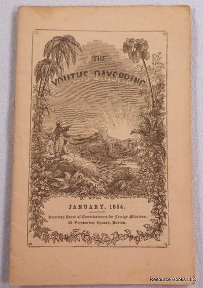 The Youth's Dayspring. Vol. V, No. 1. January 1854, American Board of Commissioners for Foreign Missions