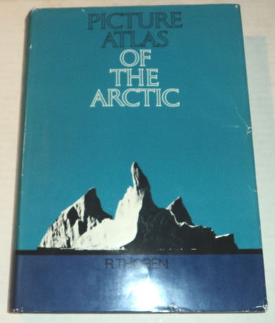 PICTURE ATLAS OF THE ARCTIC., Thoren, Ragnar, Captain, Royal Swedish Navy (Retired).