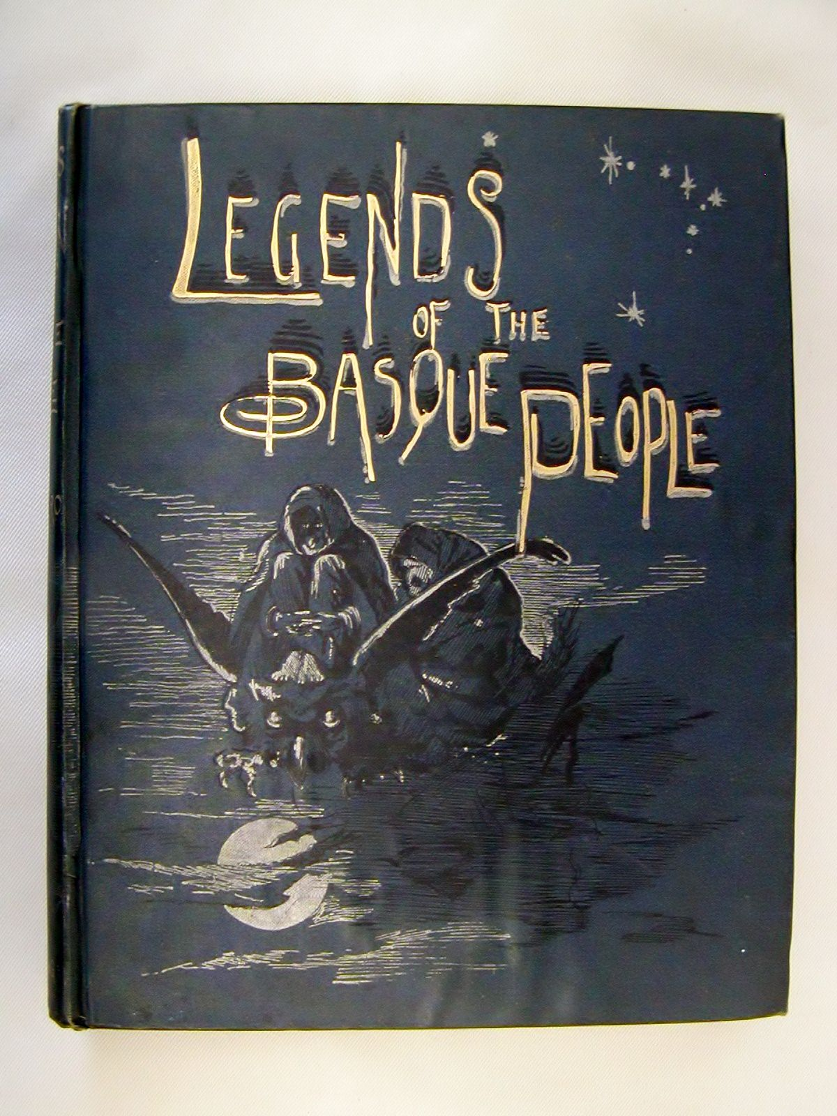 LEGENDS AND POPULAR TALES OF THE BASQUE PEOPLE by Mariana