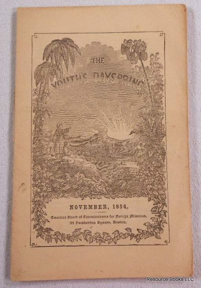 The Youth's Dayspring. Vol. V, No. 11. November 1854, American Board of Commissioners for Foreign Missions