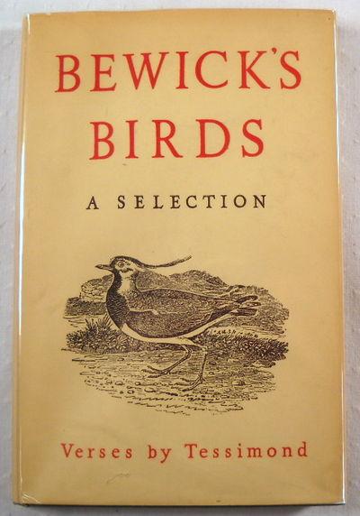 Bewick's Birds: A Selection, Bewick.  Verses By Tessimond